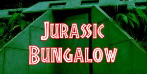 Jurassic Bungalow